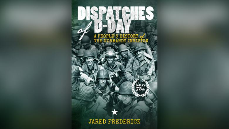 Book Cover: Dispatches of D-Day