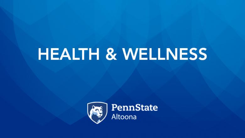 Health & Wellness at Penn State Altoona