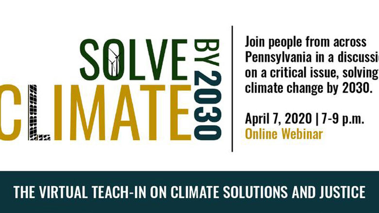 Solve Climate by 2030: Virtual teach-in on climate solutions and justice