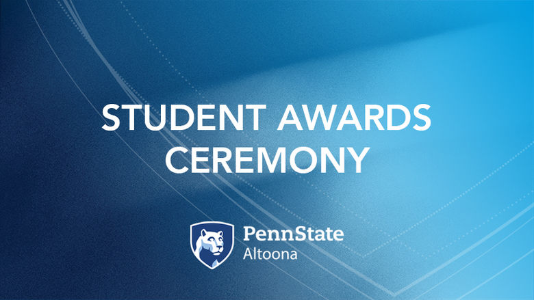 Student Awards Ceremony at Penn State Altoona