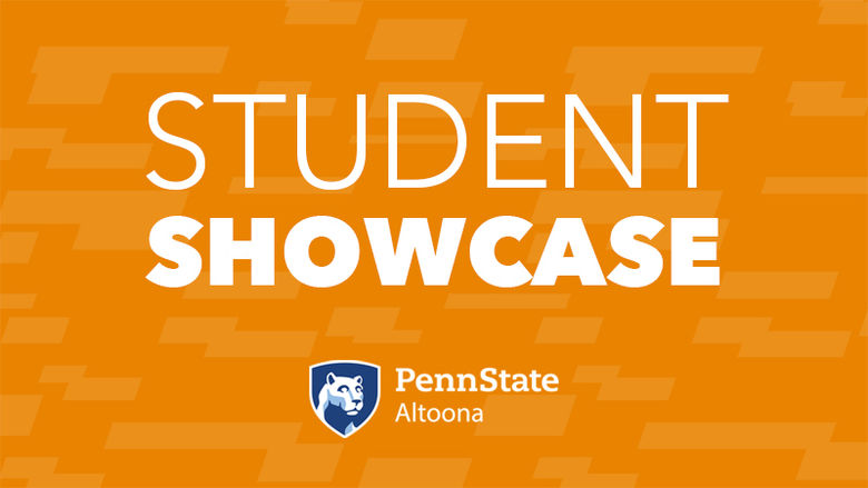 Student Showcase at Penn State Altoona