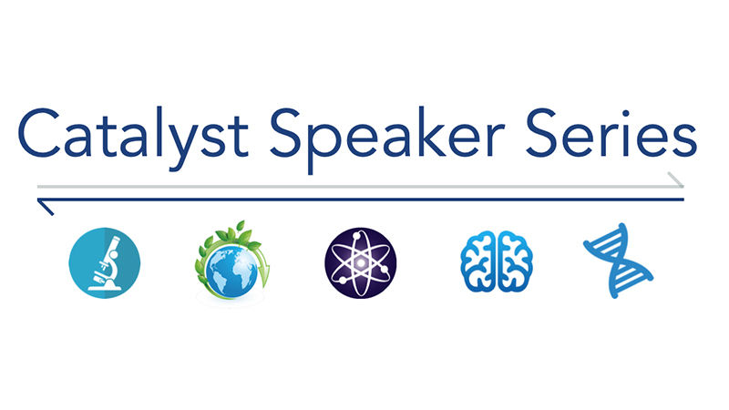 Catalyst Speaker Series