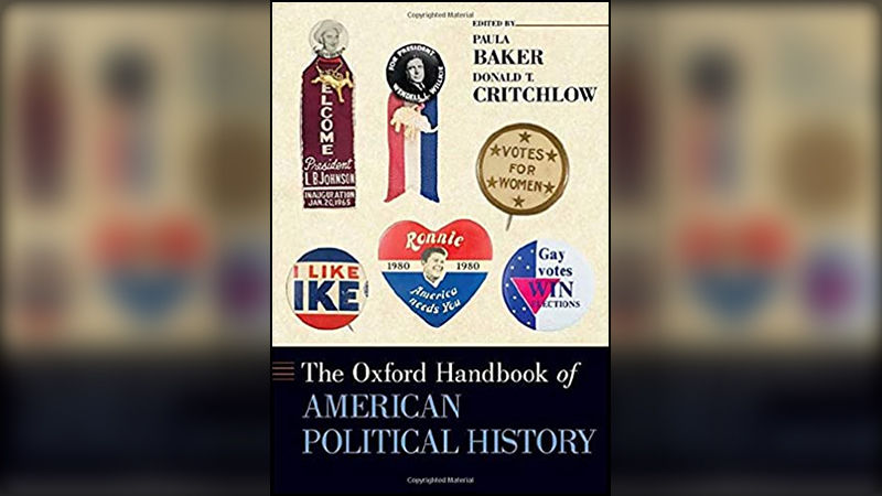 Cover of The Oxford Handbook of American Political History